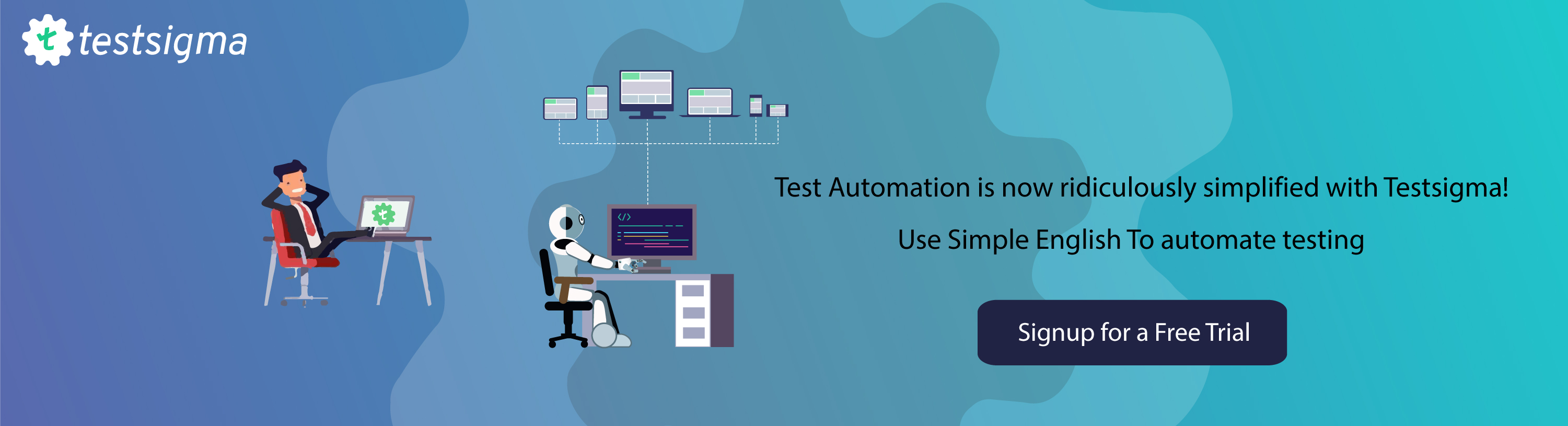 Test Automation simplified with Testsigma