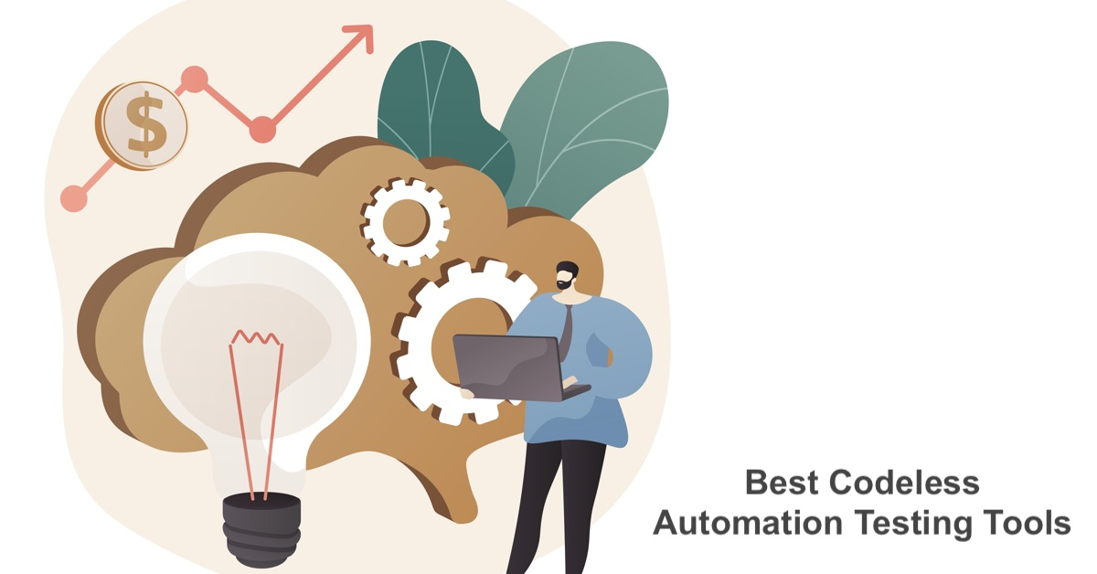 Best codeless automation testing tools in 2021