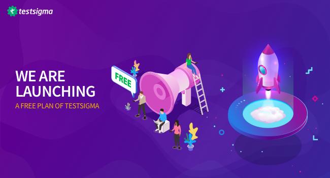 Launching Testsigma Free Plan