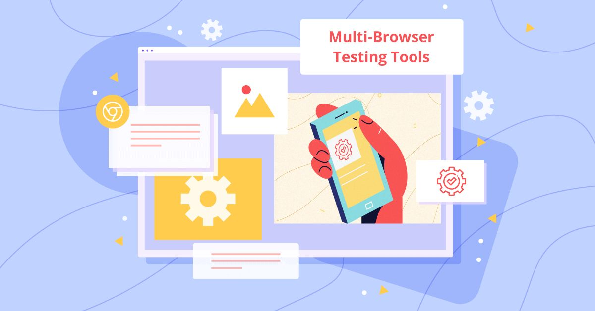 What are the best multi-browser testing tools?