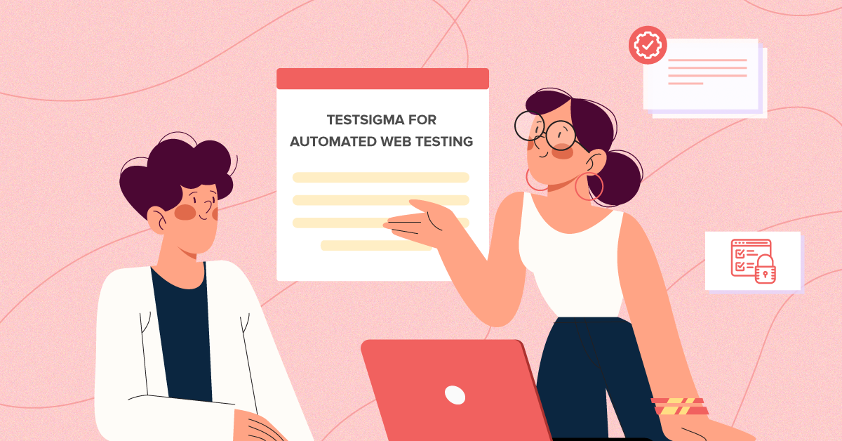 What features make Testsigma an ideal tool for automated web testing?