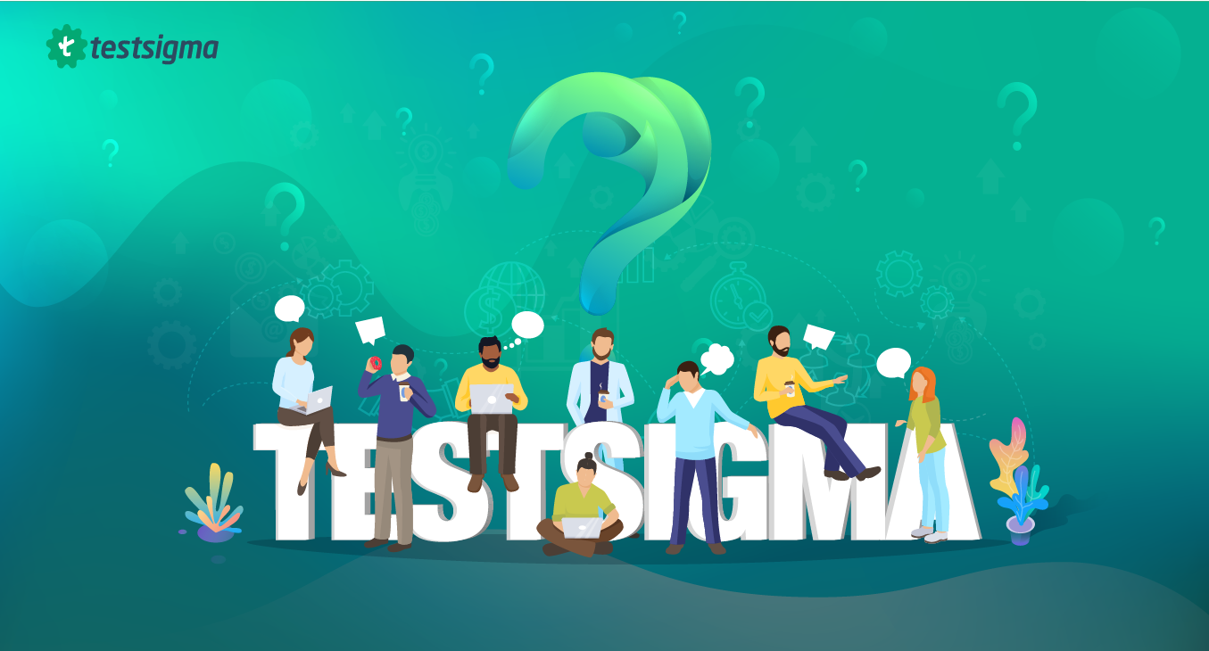 Why Choose Testsigma as your Automation Testing Tool?